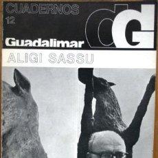 Libros: CUADERNOS GUADALIMAR. ALIGI SASSU - V.V.A.A.. Lote 105487674