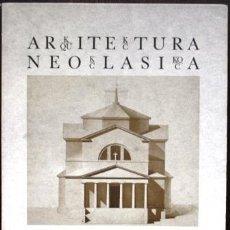 Libros: ARQUITECTURA NEOCLÁSICA EN EL PAÍS VASCO. ARKITEKTURA NEOKLASIKOA EUSKAL HERRIAN. EDICIÓN BILINGÜE C. Lote 105520983
