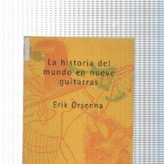Libros: LA HISTORIA DEL MUNDO EN NUEVE GUITARRAS. Lote 180009633