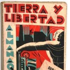 Libros: ALMANAQUE TIERRA Y LIBERTAD PARA 1933 - TIERRA Y LIBERTAD. Lote 105480215