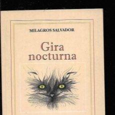Libros: GIRA NOCTURNA. Lote 143352260