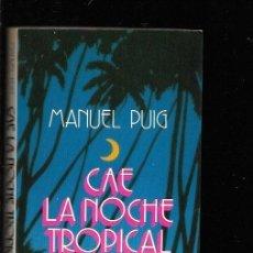 Libros: CAE LA NOCHE TROPICAL. Lote 143352308