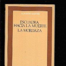 Libros: ESCUADRA HACIA LA MUERTE / LA MORDAZA. Lote 143352326