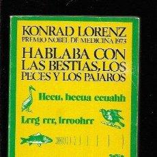 Libros: HABLABA CON LAS BESTIAS, LOS PECES Y LOS PAJAROS. Lote 143352338