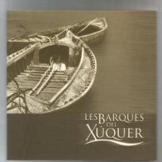 Libros: LES BARQUES DEL XÚQUER.. Lote 180858400