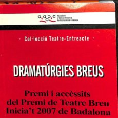 Libros: DRAMATÚRGIES BREUS.. Lote 143440416