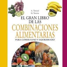 Libros: EL GRAN LIBRO DE LAS COMBINACIONES ALIMENTARIAS.. Lote 143445369
