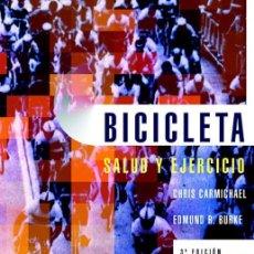 Libros: BICICLETA. SALUD Y EJERCICIO.. Lote 143502462