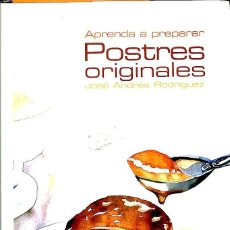 Bücher - APRENDA A PREPARAR POSTRES ORIGINALES. - 143525710