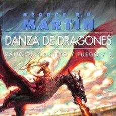 Libros: DANZA DE DRAGONES CANCIÓN DE HIELO Y FUEGO 5 (TAMAÑO NORMAL).. Lote 143526030