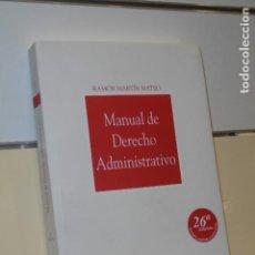 Libros: MANUAL DE DERECHO ADMINISTRATIVO RAMON MARTIN MATEO 26ª EDICION - THOMSON ARANZADI -. Lote 143636662