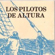 Libros: LOS PILOTOS DE ALTURA - BAROJA, PÍO. Lote 143672849