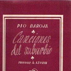 Libros: CANCIONES DEL SUBURBIO - BAROJA, PÍO. Lote 143672869