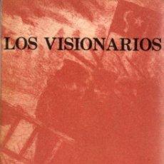 Libros: LOS VISIONARIOS - BAROJA, PÍO. Lote 143672905