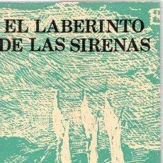 Libros: EL LABERINTO DE LAS SIRENAS - BAROJA, PÍO. Lote 143672909