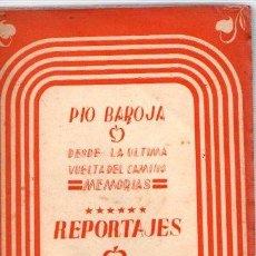 Libros: DESDE LA ULTIMA VUELTA DEL CAMINO. MEMORIAS. REPORTAJES - BAROJA, PÍO. Lote 143672917