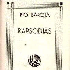 Libros: RAPSODIAS - BAROJA, PIO. Lote 143672929