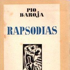 Libros: RAPSODIAS - BAROJA, PIO. Lote 143672953