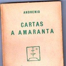 Livros em segunda mão: CARTAS A AMARANTA - ANDRENIO. Lote 143700189