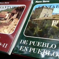 Libros: CANTABRIA DE PUEBLO EN PUEBLO.TOMOS II Y III. MANN SIERRA. Lote 144028453