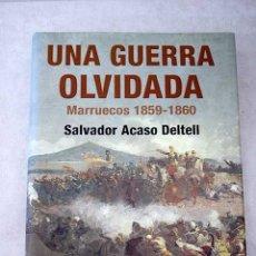 Libros: UNA GUERRA OLVIDADA: MARRUECOS 1859-1860. Lote 144172097