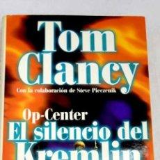 Libros: OP-CENTER: EL SILENCIO DEL KREMLIN. Lote 144172337