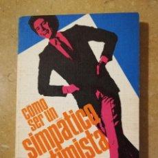 Libros: CÓMO SER UN SIMPÁTICO OPTIMISTA (PABLO FIGUEROA SUÑER). Lote 145355418