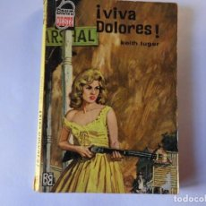 Libros: BRAVO OESTE Nº 250 KEITH LUGER. Lote 145379258