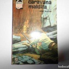 Libros: BRAVO OESTE Nº 190 ALAR BENET. Lote 145379278