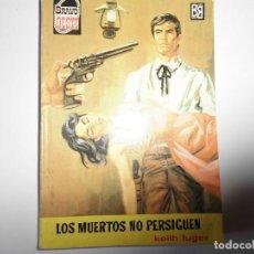 Libros: BRAVO OESTE Nº 184 KEITH LUGER. Lote 145379314