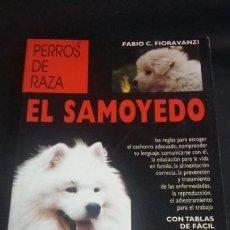 Libros: EL SAMOYEDO - FABIO C FIORAVANZI. Lote 145373178
