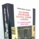 Libros: ELS CASINOS REPUBLICANS: POLÍTICA, CULTURA I ESBARJO. EL CASINO DE RUBÍ *** RAMON BATALLA I GALIMANY. Lote 145418722