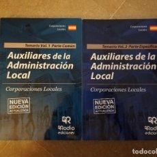 Libros: AUXILIARES DE LA ADMINISTRACIÓN LOCAL. CORPORACIONES LOCALES (VOL. 1 + VOL. 2). Lote 145500154
