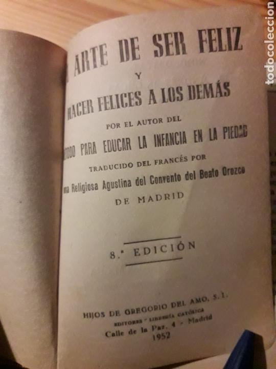 Libros: El arte de ser feliz y hacer felices a los demas 1952 convento beato orozco - Foto 2 - 145629365