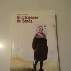 Libros: EL PRISIONERO DE ZENDA 2004 ANTHONY HOPE. Lote 145650441