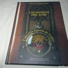 Libros: LOS SONIDOS DEL AYER - JUAN ANTONIO MIÑAMBRES SÁNCHEZ - COLECCION AGUSTÍN DE CASTRO, 2001 - MUY RARO. Lote 145933944