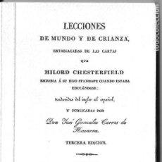 Libri di seconda mano: LECCIONES DE MUNDO Y DE CRIANZA ENTRESACADAS DE LAS CARTAS QUE MILORD CHESTERFIELD ESCRIBIA A SU HIJ. Lote 81443903