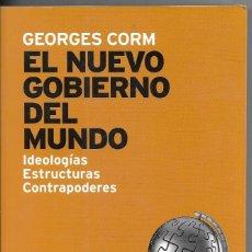 Libri di seconda mano: EL NUEVO GOBIERNO DEL MUNDO IDEOLOGIAS ESTRUCTURAS CONTRAPODERES (ENVIO PENINS MENS GRATIS) - GEORGE. Lote 189174477