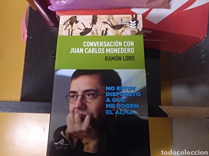 CONVERSACIONES CON JUAN CARLOS MONEDERO RAMÓN LOBO 1 EDICION (Libros sin clasificar)