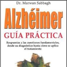 ALZHEIMER, GUIA PRACTICA - DR. MARWAN SABBAGH