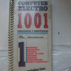 Libros: COMPUTER ELECTRO 1001 PREGUNTAS Y RESPUESTAS - EN MAL ESTADO. Lote 146455374