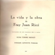 Libros: LA VIDA Y LA OBRA DE FRAY JUAN RICCI. TOMO 2 - TORMO Y MONZÓ, ELÍAS Y LAFUENTE FERRARI, ENRIQUE. Lote 146483769