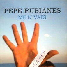 Bücher - LLIBRE - PEPE RUBIANES - ME'N VAIG - PRIMERA EDICIO - ANY 2007 - - 146652338