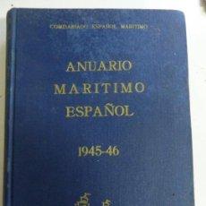 Libros: ANUARIO MARÍTIMO ESPAÑOL. 1945-46. Lote 147133050
