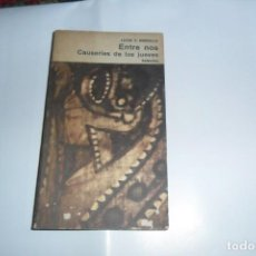 Libros: ENTRE NOS CAUSERIES DE LOS JUEVES LUCIO V MANSILLA. Lote 147182134