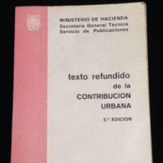 Libros: LIBRO. TEXTO REFUNDIDO DE LA CONTRIBUCION URBANA,2 EDICION,MADRID 1969.. Lote 147237050