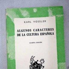 Libros: ALGUNOS CARACTERES DE LA CULTURA ESPAÑOLA. Lote 147557170