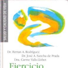 Libros: EJERCICIO Y SALUD. CÓMO MANTENERSE EN FORMA CON EL EJERCICIO FÍSICO - AA.VV.. Lote 141427921