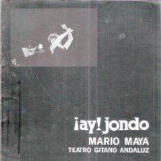 Libros: ¡AY! JONDO.TEATRO GITANO ANDALUZ - MAYA, MARIO. Lote 206408137