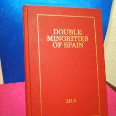 Libros: DOUBLE MINORITIES OF SPAIN - GUÍA MUJERES ESCRITORAS DE CATALUÑA,EUSKADI Y GALICIA (INGLÉS) MLA,1994. Lote 147958261